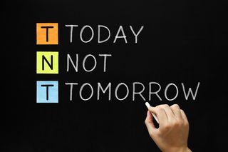 Bigstock-Tnt--Today-Not-Tomorrow-57927143